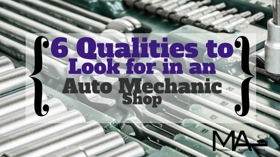 6 Qualities Mechanic shop