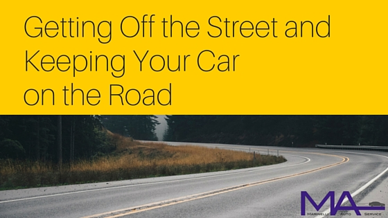 Getting Off the Street and Keeping Your Car on the Road